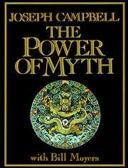 The Power of Myth with Bill Moyers